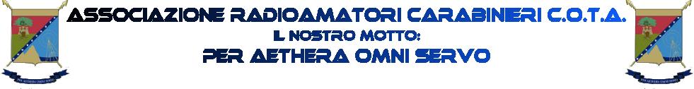 COTA - Associazione Radioamatori Carabinieri.  Sede legale via D. Bramante, 38 - Castelfidardo (AN)